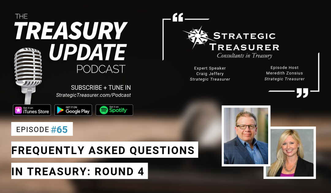 #65 – FAQ's in Treasury Round #4: Payment Hubs and Treasury Aggregators