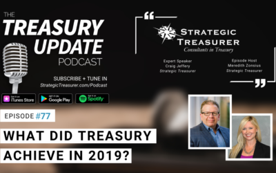 #77 – What Did Treasury Achieve in 2019?