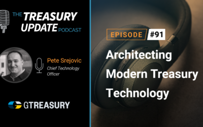 #91 – Architecting Modern Treasury Technology