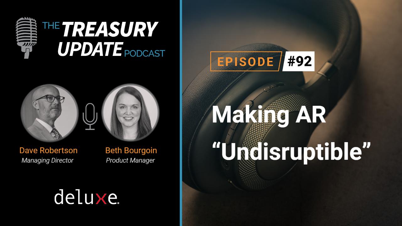 Episode 92 - Treasury Update Podcast
