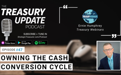 #47 – Owning the Cash Conversion Cycle: Relationships & Technology