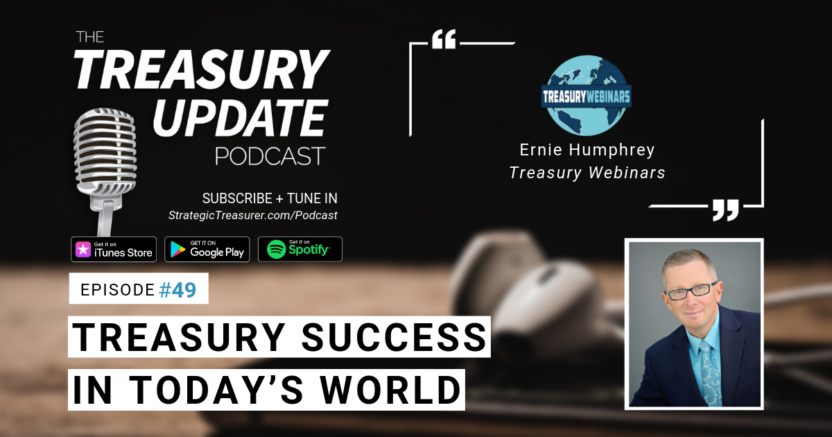 Episode 49 - Treasury Update Podcast