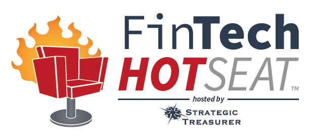 FinTech HotSeat - Strategic Treasurer : Hot Topics in Financial