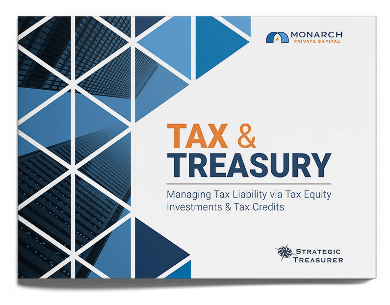 Tax & Treasury – Managing Tax Liability via Tax Equity Investments and Tax Credits