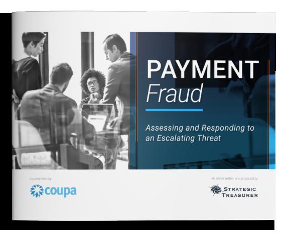 Payment Fraud eBook - Strategic Treasurer & Coupa
