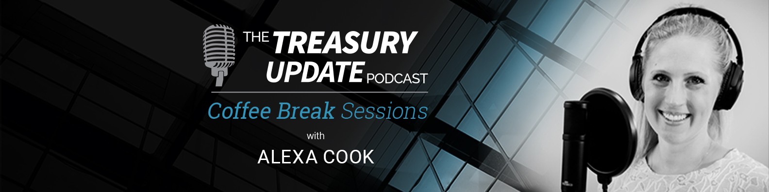 Coffee Break Sessions - Treasury Update Podcast