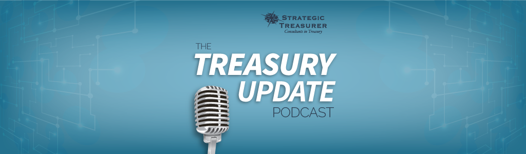 The Treasury Update Podcast by Strategic Treasurer