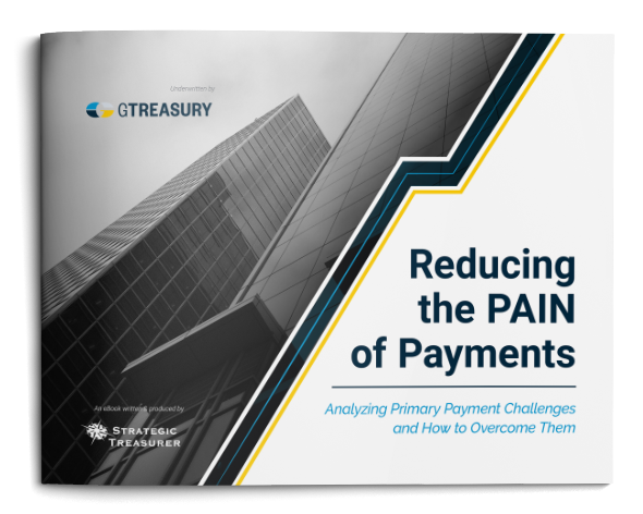 Reducing the Pain of Payments eBook – GTreasury