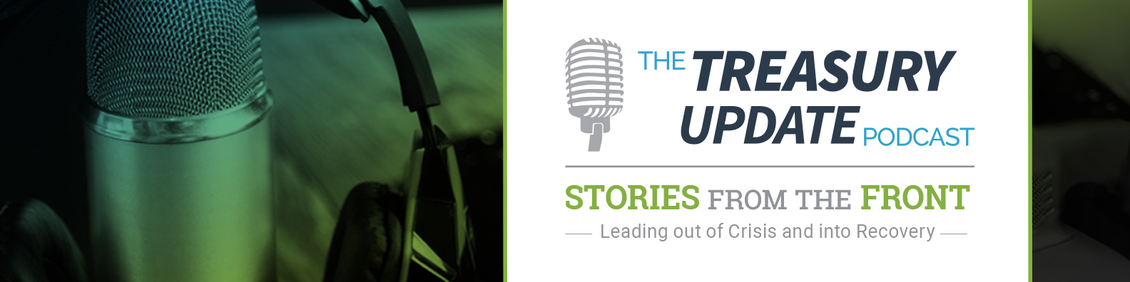 Stories from the Front - A Treasury Update Podcast Series