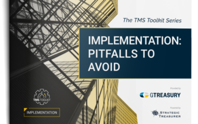 TMS Toolkit – Implementation: Pitfalls to Avoid eBook – Strategic Treasurer & GTreasury