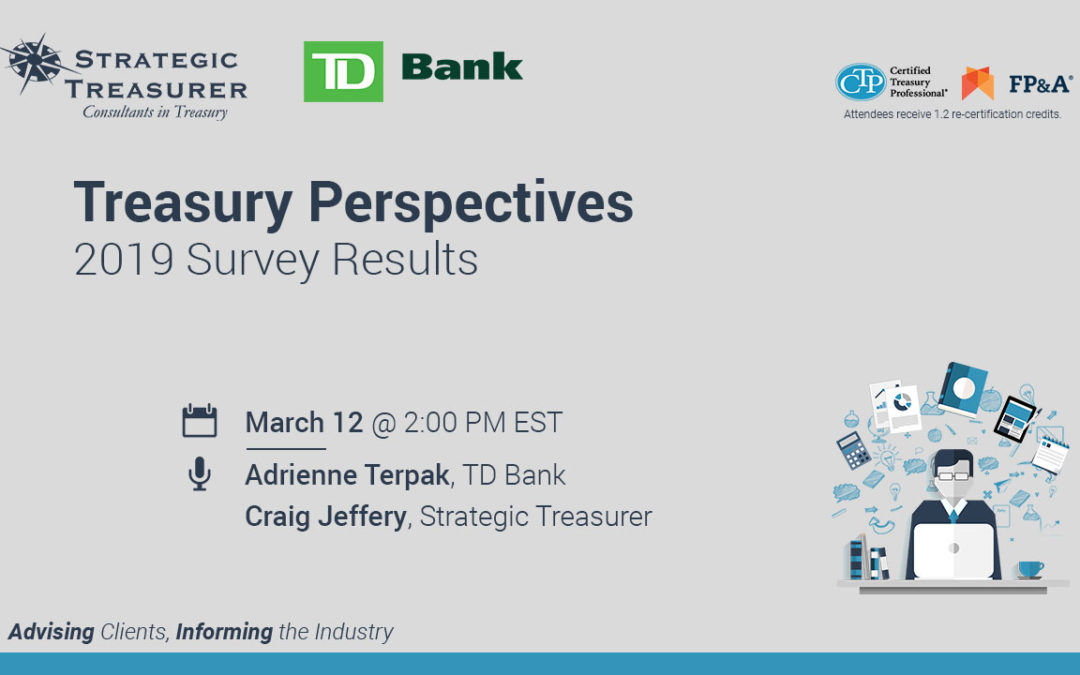 2019 Treasury Perspectives Survey Results Webinar