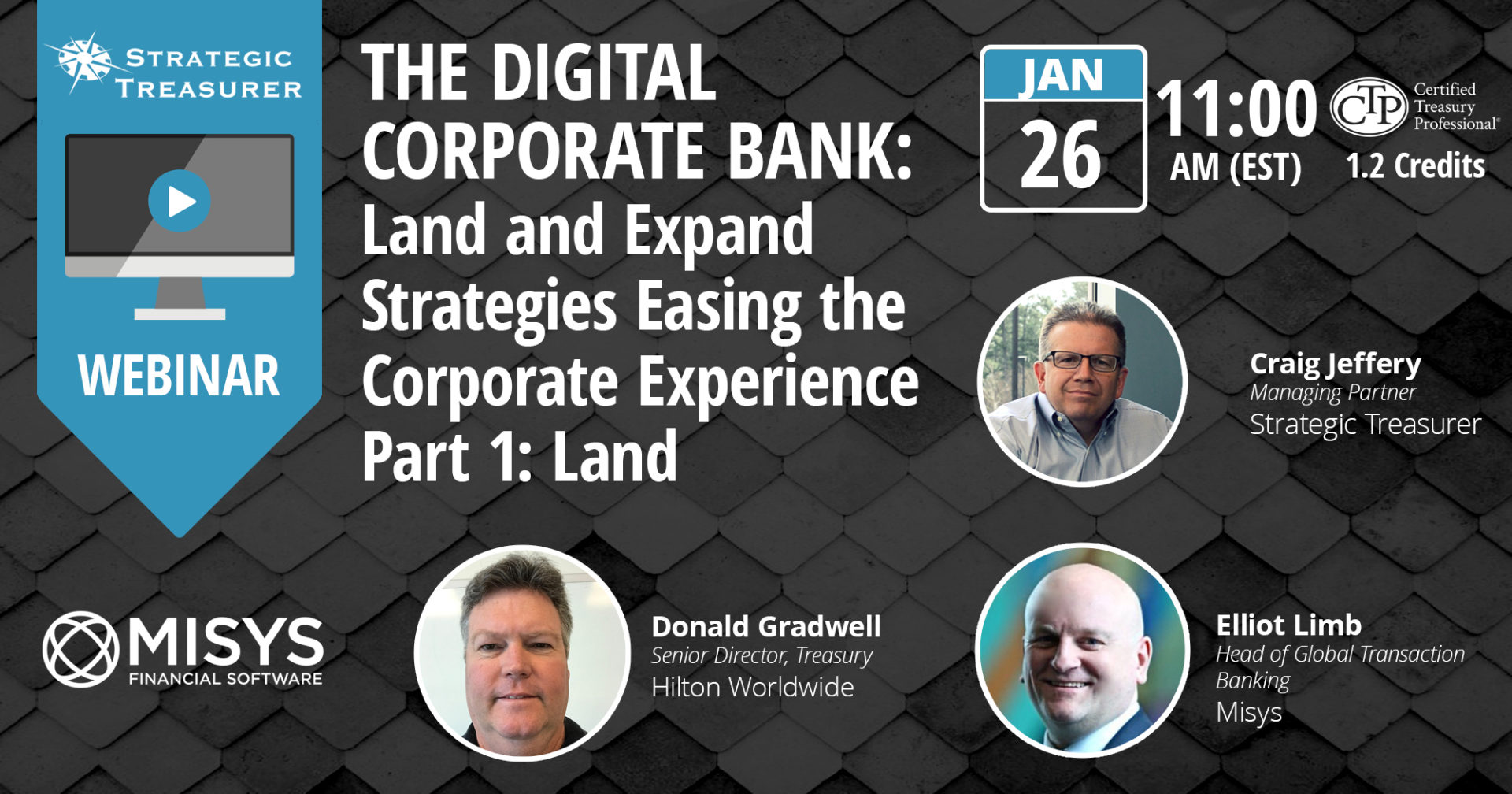 The Digital Corporate Bank: Land and Expand Strategies Easing the Corporate Experience | Part 1: Land