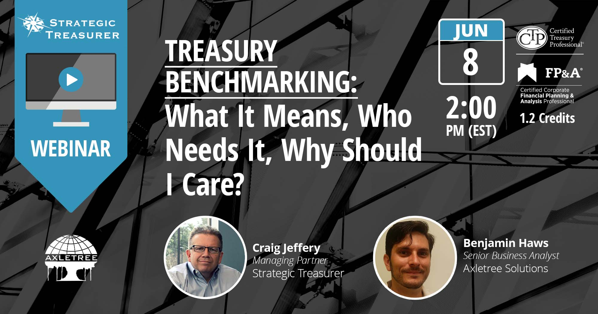 Treasury Benchmarking: What It Means, Who Needs It, Why Should I Care?