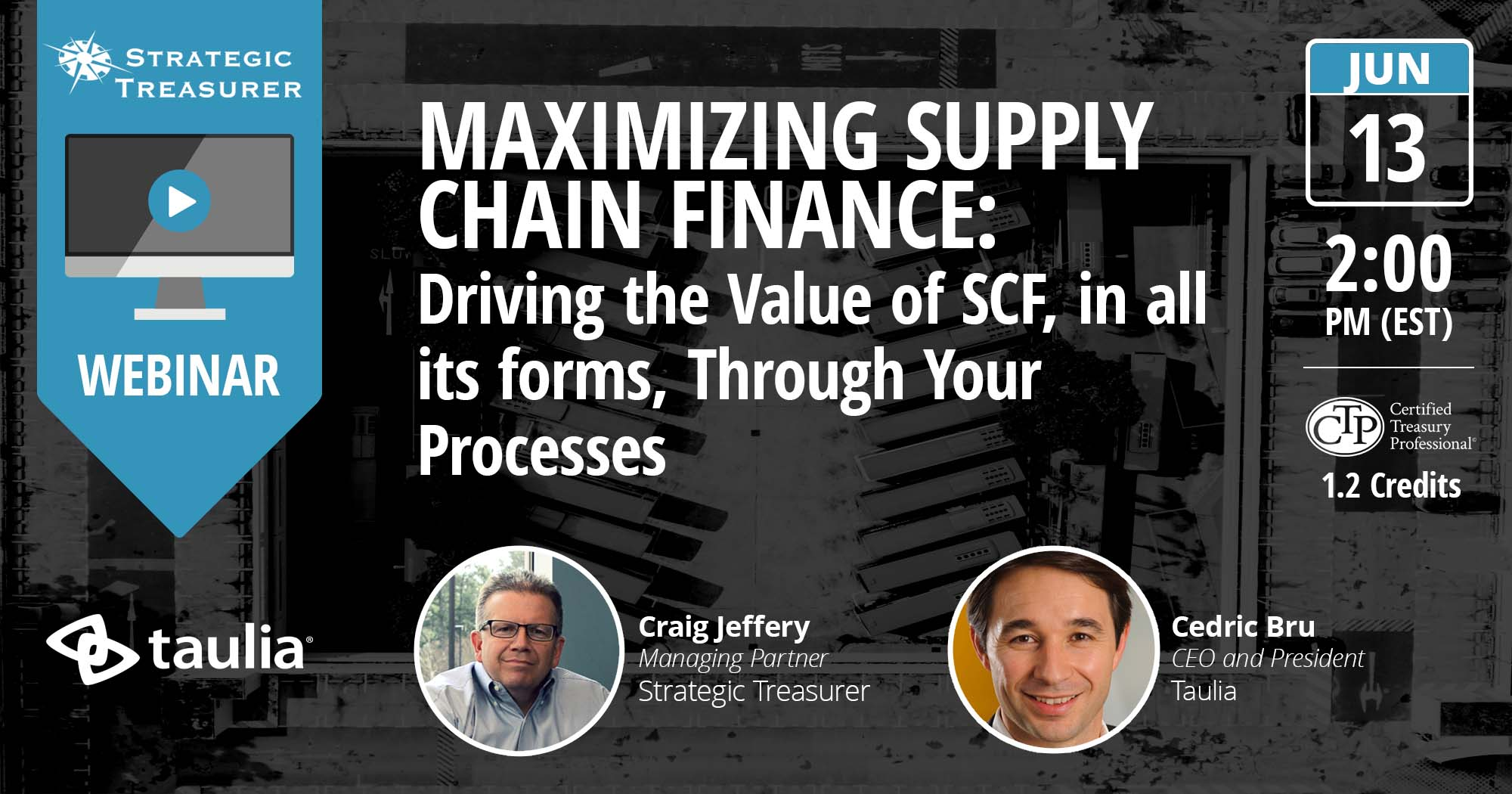 Maximizing Supply Chain Finance: Driving the Value of SCF, in all its forms, Through Your Processes