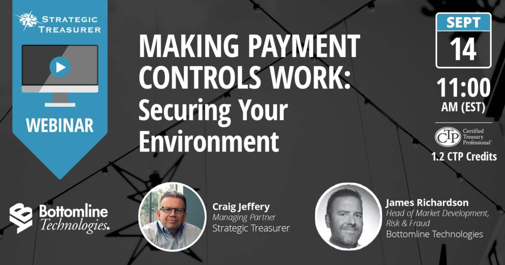 Webinar - Making Payment Controls Work: Securing Your Environment (SWIFT CSP) co-presented with Bottomline Technologies