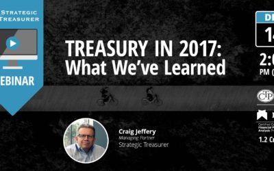 Treasury in 2017: What We've Learned [Quarterly Technology Webinar]