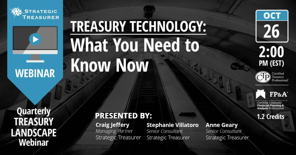 Webinar - Treasury Technology: What You Need to Know