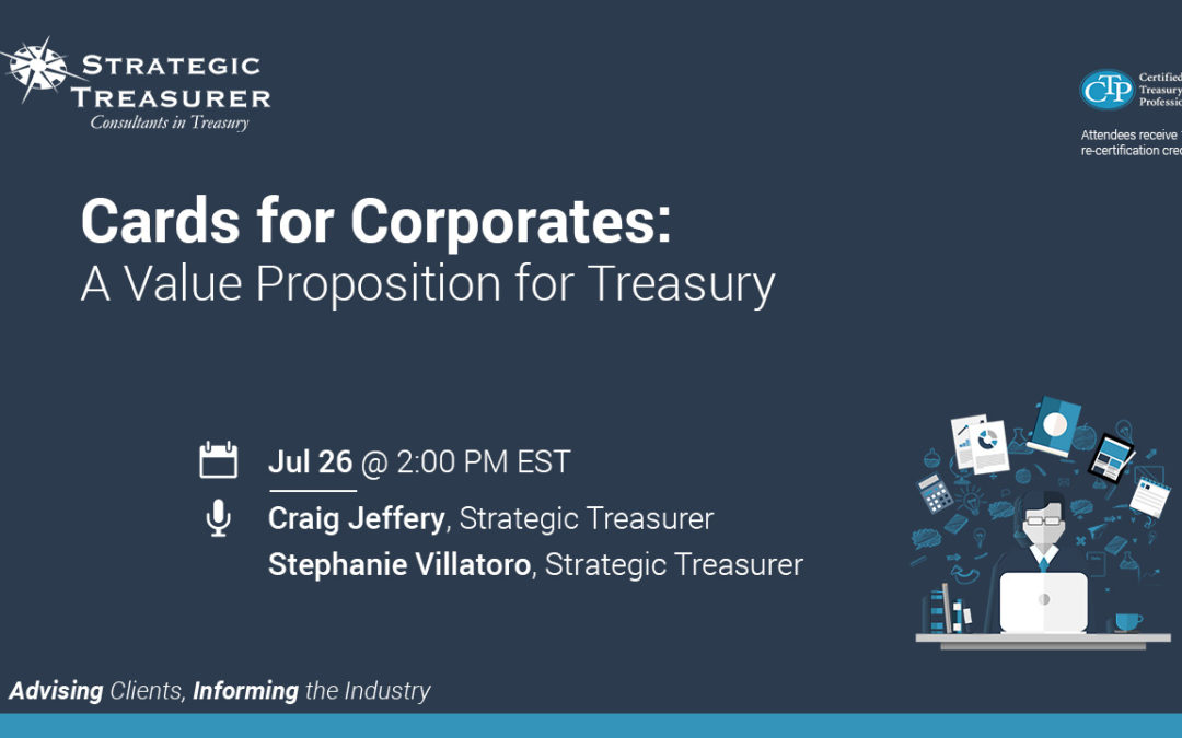 Cards for Corporates: A Value Proposition for Treasury [Quarterly Webinar]