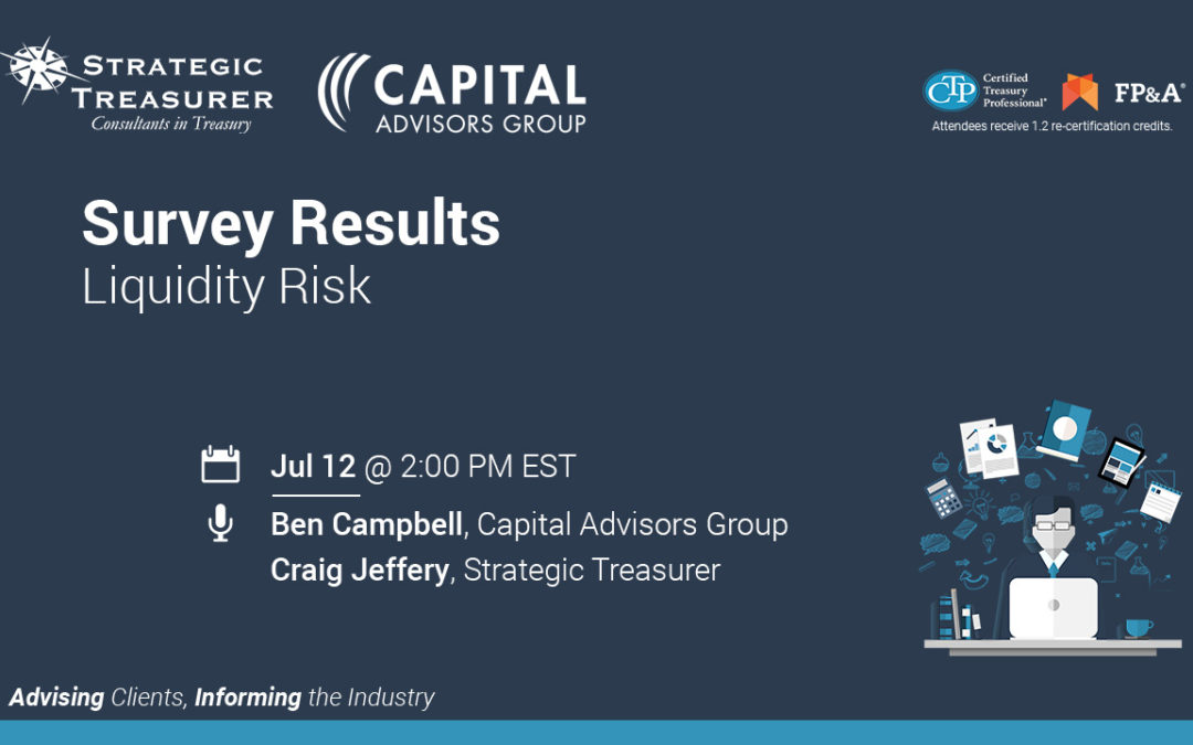 Survey Results: Liquidity Risk [Webinar with Captial Advisors Group]