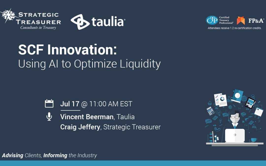 SCF Innovation: Using AI to Optimize Liquidity [Webinar with Taulia]