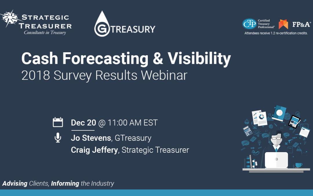 2018 Cash Forecasting & Visibility Survey Results Webinar