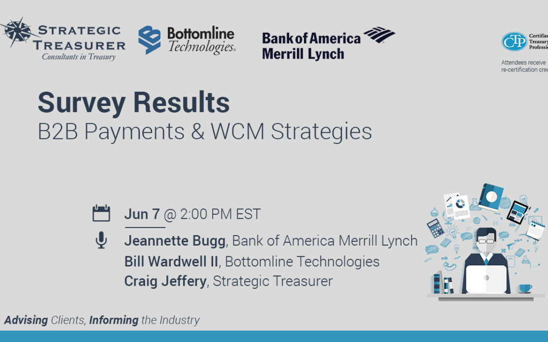 Survey Results: B2B Payments & WCM Strategies [Webinar with Bank of America Merrill Lynch & Bottomline Technologies]