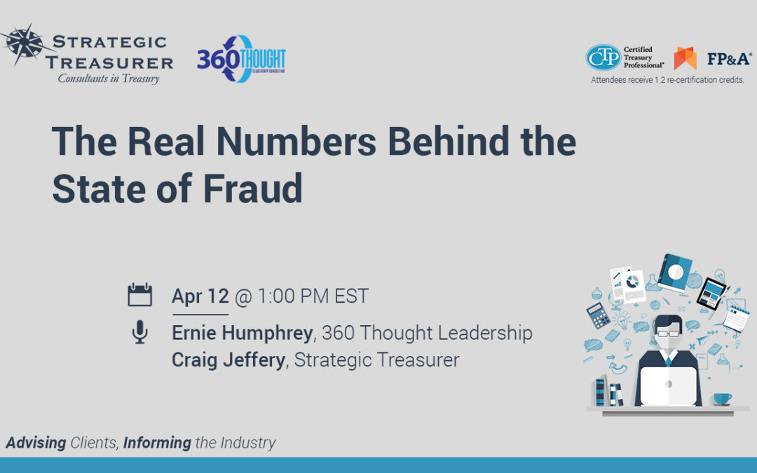 The Real Numbers Behind the State of Fraud [Webinar with 360 Thought Leadership]