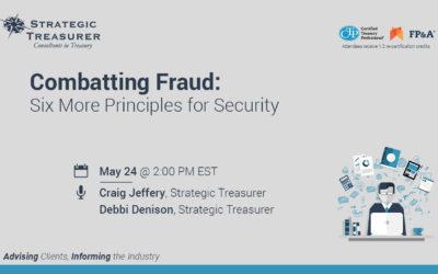 Combatting Fraud: Six More Principles for Security [Quarterly Security Webinar]