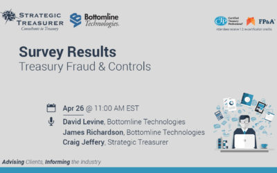 Survey Results: Treasury Fraud & Controls [Webinar with Bottomline Technologies]
