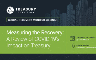 Webinar: Measuring the Recovery: A Review of COVID-19's Impact on Treasury