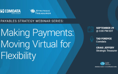 Webinar: Making Payments: Moving Virtual for Flexibility