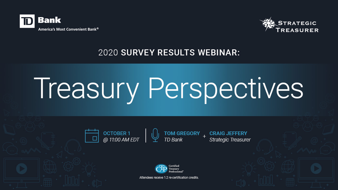 Treasury Perspectives: 2020 Survey Results Webinar