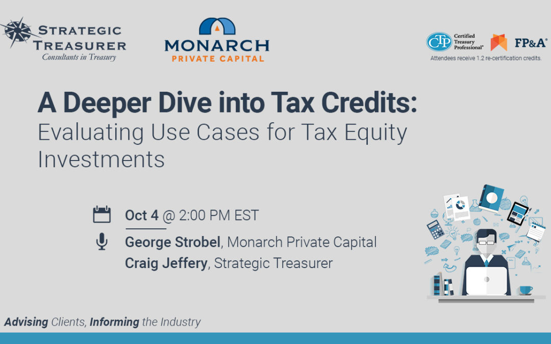 A Deeper Dive into Tax Credits: Evaluating Use Cases for Tax Equity Investments