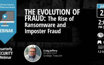 The Evolution of Fraud: The Rise of Ransomware and Imposter Fraud [Quarterly Security Webinar]