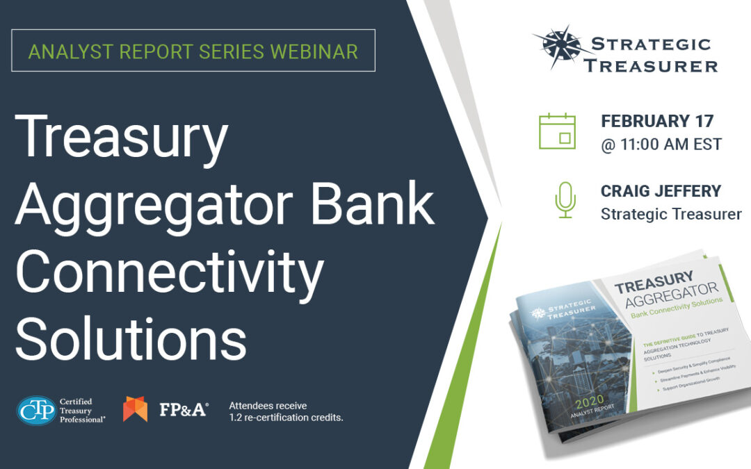 Webinar: Analyst Report Series: Treasury Aggregator Bank Connectivity Solutions
