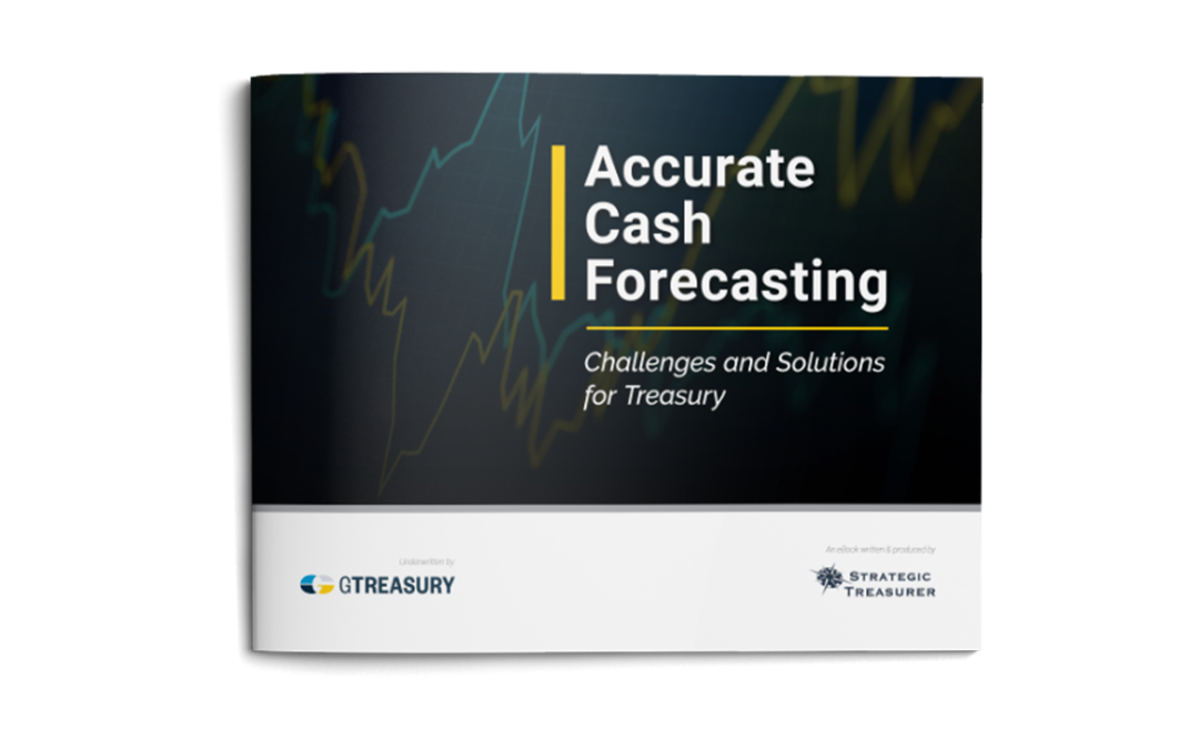 Accurate Cash Forecasting eBook – GTreasury